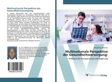 Bookcover of Multinationale Perspektive der Gesundheitsversorgung: