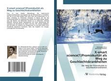 Bookcover of X-smart science(1)Promiskuität als Weg zu Geschlechtskrankheiten