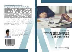 Bookcover of Verwaltungskorruption in Bangladesch: Eine Verhaltensstudie