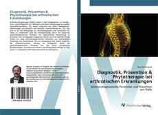 Portada del libro de Diagnostik, Prävention & Phytotherapie bei arthrotischen Erkrankungen