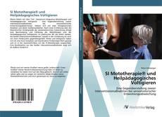 Bookcover of SI Mototherapie® und Heilpädagogisches Voltigieren