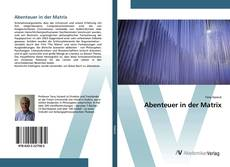 Bookcover of Abenteuer in der Matrix