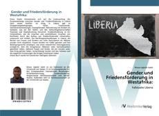 Gender und Friedensförderung in Westafrika:的封面