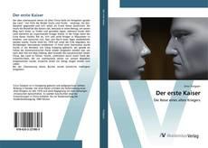 Bookcover of Der erste Kaiser