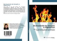 Bookcover of Die Kreativität der Kämpfer in Afghanistan