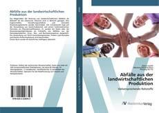 Bookcover of Abfälle aus der landwirtschaftlichen Produktion