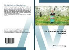 Bookcover of Die Wahrheit wird dich befreien