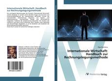 Bookcover of Internationale Wirtschaft: Handbuch zur Rechnungslegungsmethode