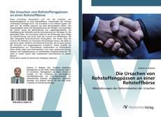 Bookcover of Die Ursachen von Rohstoffengpässen an einer Rohstoffbörse