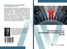 Capa do livro de Die Grenzen einer nachhaltigen Partnerschaft. Teil III