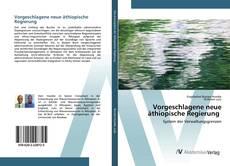 Vorgeschlagene neue äthiopische Regierung kitap kapağı