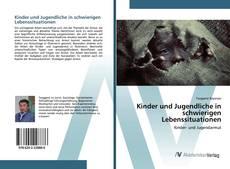 Bookcover of Kinder und Jugendliche in schwierigen Lebenssituationen