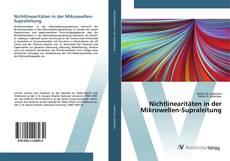 Bookcover of Nichtlinearitäten in der Mikrowellen-Supraleitung
