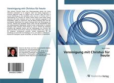 Bookcover of Vereinigung mit Christus für heute