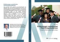 Bookcover of Erfahrungen somalischer Flüchtlingsstudenten