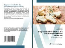 Copertina di Bioperservative Stoffe, die Milchsäurebakterien enthalten