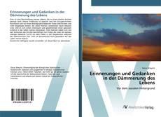 Capa do livro de Erinnerungen und Gedanken in der Dämmerung des Lebens