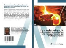 Buchcover von Formsandverwaltung für verbesserte Eigenschaften und rückgewinnung bei Metallgussteilen