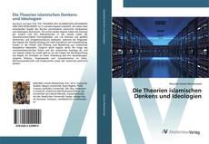 Bookcover of Die Theorien islamischen Denkens und Ideologien