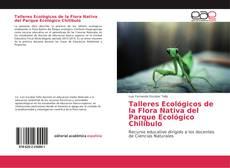 Portada del libro de Talleres Ecológicos de la Flora Nativa del Parque Ecológico Chilibulo