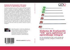 "Sistema de Evaluación ""CIS"" para optimizar el aprendizaje integral kitap kapağı"