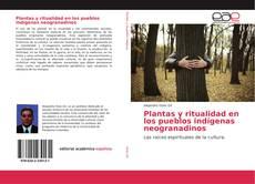 Bookcover of Plantas y ritualidad en los pueblos indígenas neogranadinos