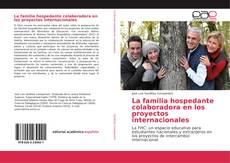 Bookcover of La familia hospedante colaboradora en los proyectos internacionales