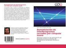 Borítókép a  Demodulación de interferogramas cerrados por computo suave - hoz