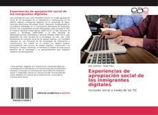 Portada del libro de Experiencias de apropiación social de los inmigrantes digitales