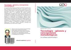 Tecnología - génesis y concepciones metodológicas的封面