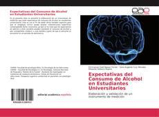 Capa do livro de Expectativas del Consumo de Alcohol en Estudiantes Universitarios