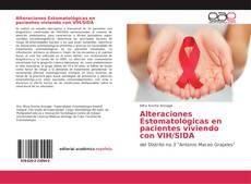 Bookcover of Alteraciones Estomatológicas en pacientes viviendo con VIH/SIDA