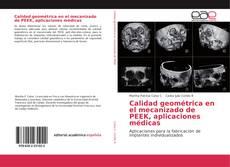 Copertina di Calidad geométrica en el mecanizado de PEEK, aplicaciones médicas