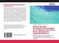 Buchcover von Efecto de dos Extractos Hormonales en el Desove del Mero Basa (Pangasius hypophthalmus)