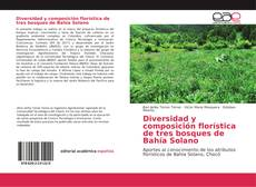 Capa do livro de Diversidad y composición florística de tres bosques de Bahía Solano