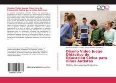Diseño Video Juego Didáctico de Educación Cívica para niños Autistas的封面