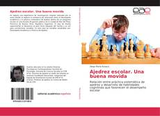 Bookcover of Ajedrez escolar. Una buena movida