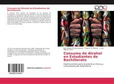 Portada del libro de Consumo de Alcohol en Estudiantes de Bachillerato