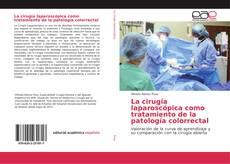 Portada del libro de La cirugía laparoscópica como tratamiento de la patología colorrectal