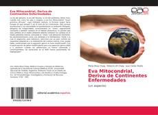 Bookcover of Eva Mitocondrial, Deriva de Continentes Enfermedades