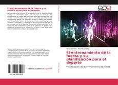 Bookcover of El entrenamiento de la fuerza y su planificación para el deporte