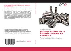 Guerras ocultas en la historia reciente de Colombia kitap kapağı