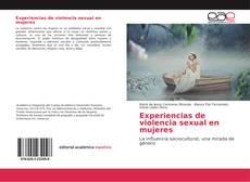Experiencias de violencia sexual en mujeres kitap kapağı