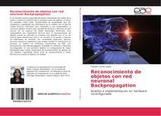 Bookcover of Reconocimiento de objetos con red neuronal Backpropagation