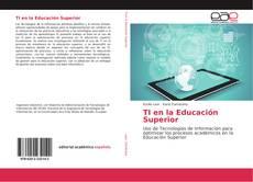 Bookcover of TI en la Educación Superior