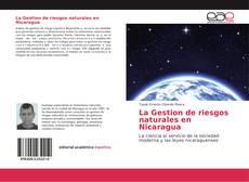 Bookcover of La Gestion de riesgos naturales en Nicaragua