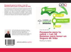 Buchcover von Pasaporte para tu retiro + Las 10 Razones para tener un Seguro de Vida