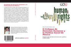 Bookcover of El Enfoque de Derechos Humanos y la Política Social de México
