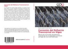 Borítókép a  Corrosión del Refuerzo Transversal en Vigas - hoz