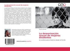La demonización sexual de mujeres disidentes kitap kapağı